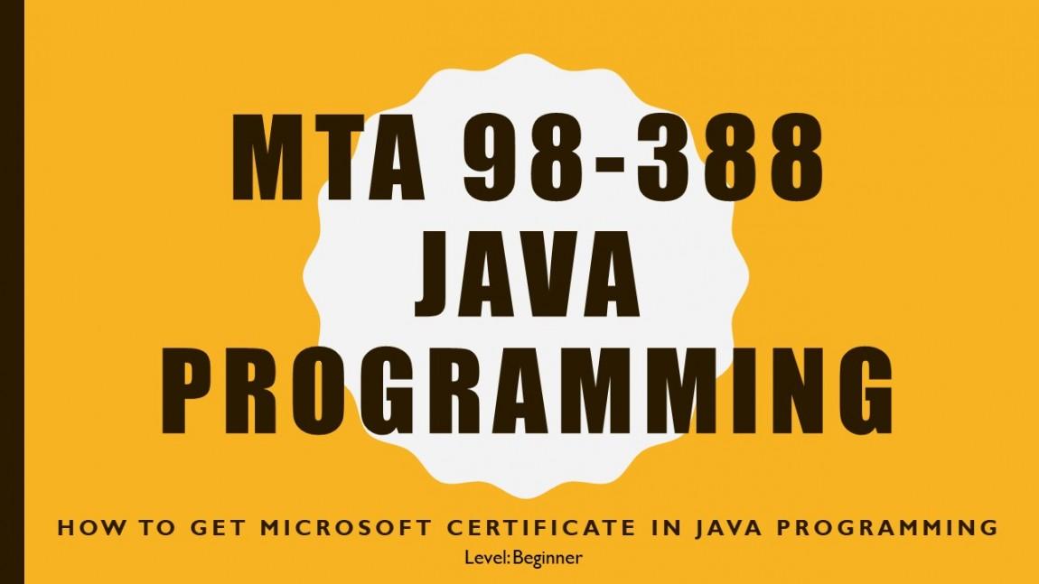 MTA 98-388 Java Programming Language
