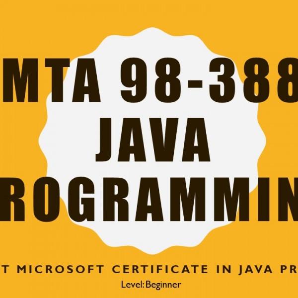 MTA 98-388 Java Fundamentals